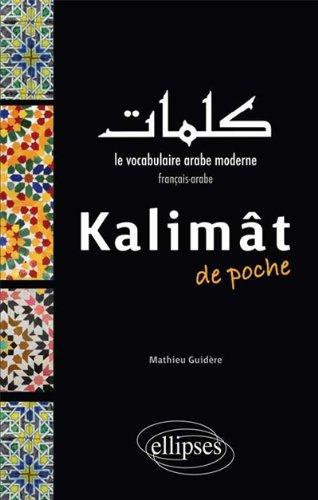 kalimat de poche le vocabulaire arabe moderne fran u00e7ais